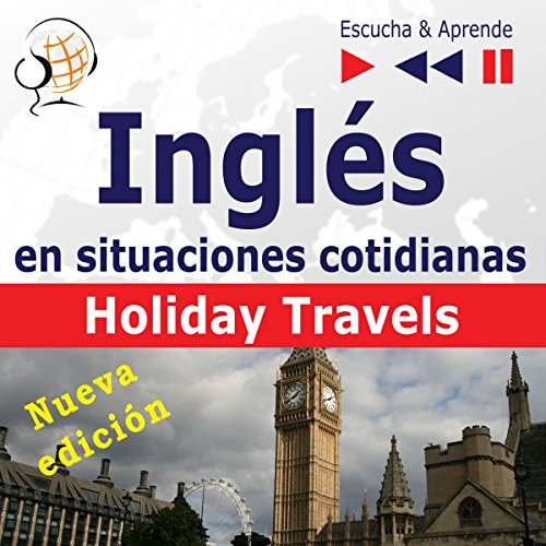 Inglés en situaciones cotidianas - Nueva edición - Holiday Travels. Nivel de competencia B2 audiobook cover art