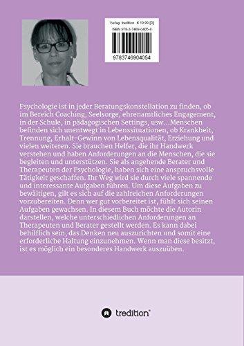 Angehende Berater der Psychologie: Anwendungsmöglichkeiten, Fallbeispiele und ein Werk zur Selbsterfahrung