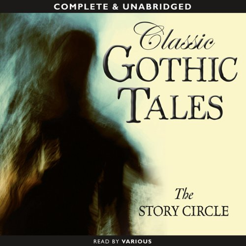 Classic Gothic Tales audiobook cover art