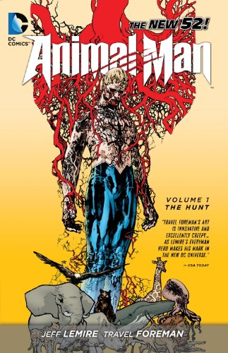 Animal Man (2011-2014) Vol. 1: The Hunt (English Edition)