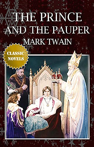 The Prince and the Pauper by Mark Twain illustrated edition (English Edition)