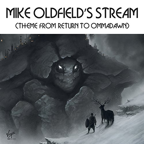 Mike Oldfield's Stream (Theme From Return To Ommadawn Pt. 2)