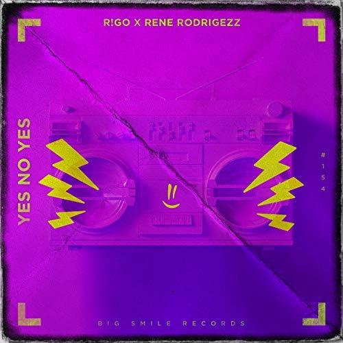 R!GO & Rene Rodrigezz