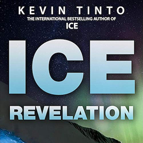 ICE Revelation Audiobook By Kevin Tinto cover art