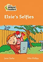 Level 4 - Elsie's Selfies (Collins Peapod Readers)