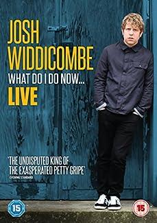 Josh Widdicombe - What Do I Do Now... Live 2016