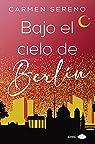 Bajo el cielo de Berlín par Sereno