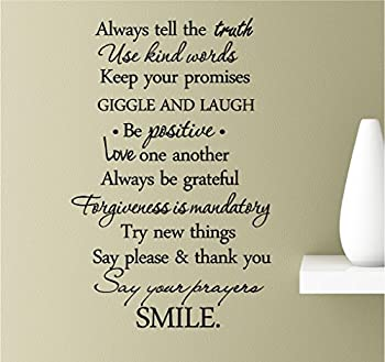 Always Tell The Truth use Kind Words Keep Your Promises Giggle and Laugh be Positive Love one Another Always be greateful Forgiveness Vinyl Wall Art Inspirational Quotes Decal Sticker