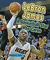 Lebron James: A Basketball Star Who Cares (Sports Stars Who Care)