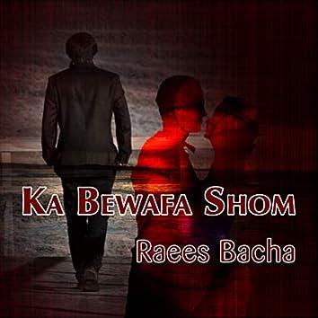 Ka Bewafa Shom, Vol. 1