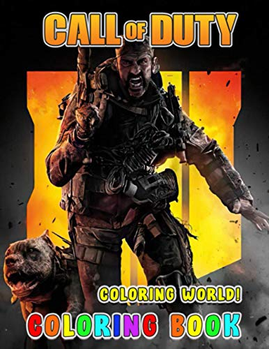 Coloring World! - Call of Duty Coloring Book: Amazing Book for Call...