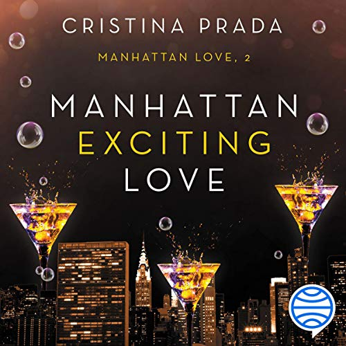 Manhattan Exciting Love (Spanish Edition) Audiobook By Cristina Prada cover art