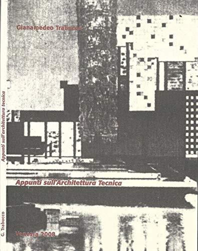 Appunti sull'Architettura tecnica.
