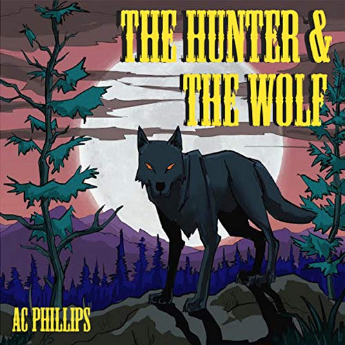 The Hunter & the Wolf audiobook cover art