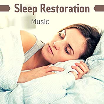 Sleep Restoration Music - Extremely Relaxing Nature Sounds