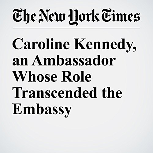Caroline Kennedy, an Ambassador Whose Role Transcended the Embassy copertina