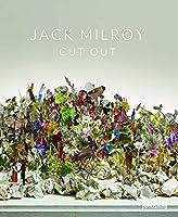 Jack Milroy: Cut Out