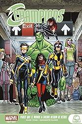 Marvel Next Gen - Champions - Parce que le monde a encore besoin de héros de Mark Waid