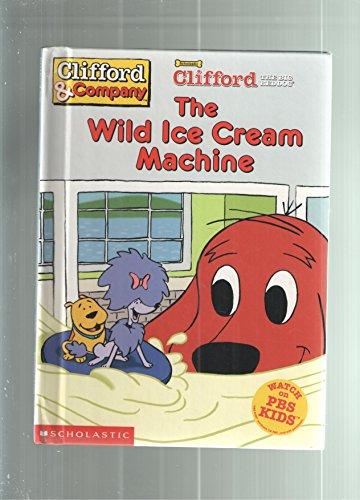 Máquina de sorvete selvagem (Clifford, o grande cão vermelho)
