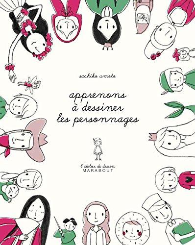 L'atelier de dessin Marabout - Les personnages: 31615 (Ateliers Dessin)
