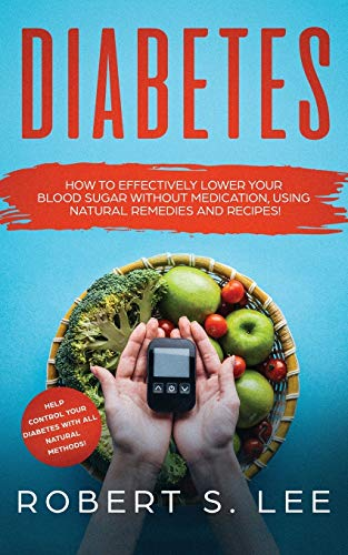 Diabetes: How to Effectively Lower Your...