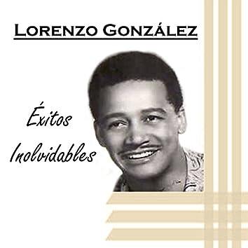 Lorenzo González - Éxitos Inolvidables