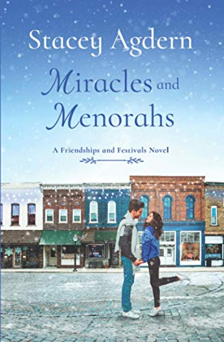 Miracles and Menorahs (Friendships and Festivals)