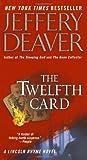 The Twelfth Card (Lincoln Rhyme Novel)