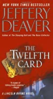 The Twelfth Card (Lincoln Rhyme Novel)