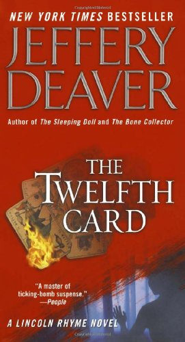 The Twelfth Card (Lincoln Rhyme Novel)の詳細を見る
