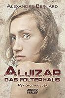 Aljizar: Das Folterhaus