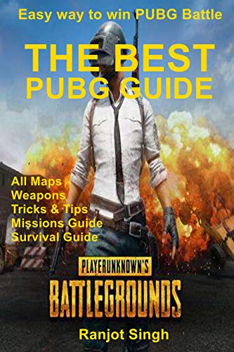 The Best PUBG Guide: Easy way to win PUBG Battle (English Edition)