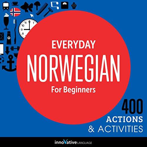 Everyday Norwegian for Beginners - 400 Actions & Activities audiobook cover art