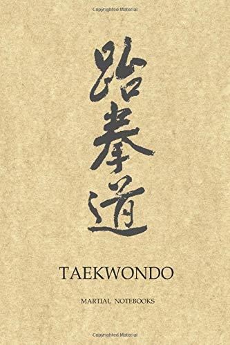 Martial Notebooks TAEKWONDO: Traditional...