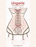 Lingerie Coloring Book for Grown-Ups 1: Volume 1