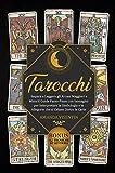 Tarocchi: Impara a Leggere gli Arcani Maggiori e Minori! Guida Passo-Passo con Immagini pe...