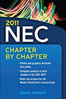 National Electrical Code Chapter-by-Chapter 2011 (National Electrical Code Chapter by Chapter)