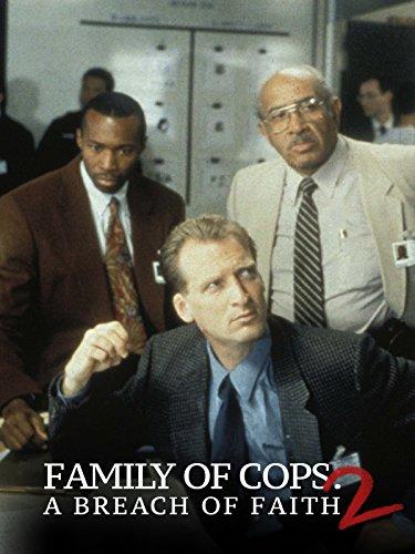 Family of Cops II: A Breach of Faith