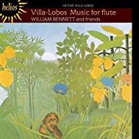 Villa-Lobos: Music for Flute by William Bennett (2000-11-14)