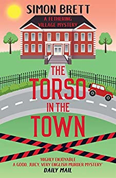 The Torso in the Town (Fethering Village Mysteries Book 3) by [Simon Brett]