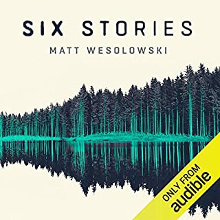 Six Stories                   By:                                                                                                                                 Matt Wesolowski                               Narrated by:                                                                                                                                 Tim Bruce,                                                                                        Helen Johns,                                                                                        Leighton Pugh,                   and others                 Length: 8 hrs and 10 mins     149 ratings     Overall 4.2