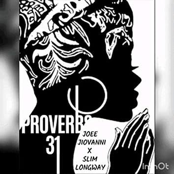 Proverbs 31 (feat. Slim Longway)