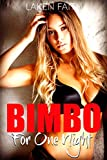 BIMBO FOR ONE NIGHT: Turned into a Dumb Eager Blonde by His Magic Girlfriend (English Edition)