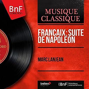 Françaix: Suite de Napoléon (Mono Version)