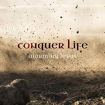Conquer Life
