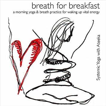 Breath for Breakfast