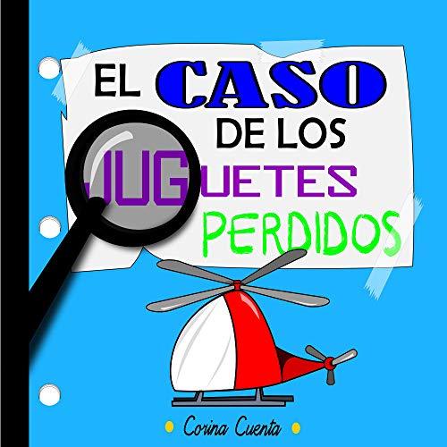El caso de los juguetes perdidos (Spanish Edition)