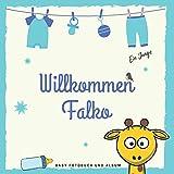 Willkommen Falko Baby Fotobuch und Album: Personalisiertes Jungen Baby Fotobuch und Fotoalbum, Das erste Jahr, Geschenk zur Schwangerschaft und Geburt,...