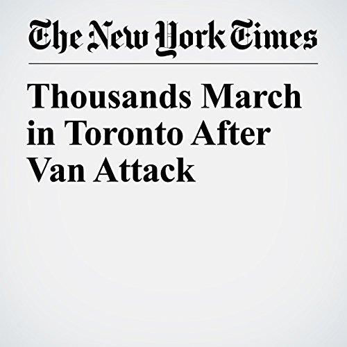 Thousands March in Toronto After Van Attack copertina