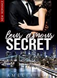 Leur Amour Secret: (New Romance / Littérature Sentimentale)